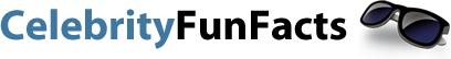 CELEBRITY FUN FACTS | CelebrityFunFacts.com